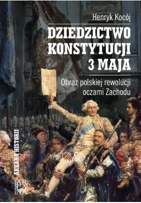 Henryk Kocój - Dziedzictwo Konstytucji 3 Maja