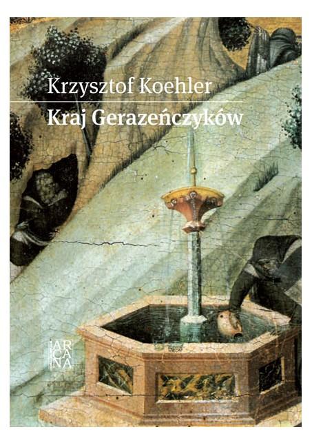 Krzysztof Koehler - Kraj Gerazeńczyków