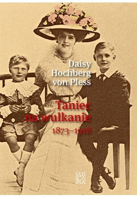 Daisy Hochberg von Pless - Taniec na wulaknie