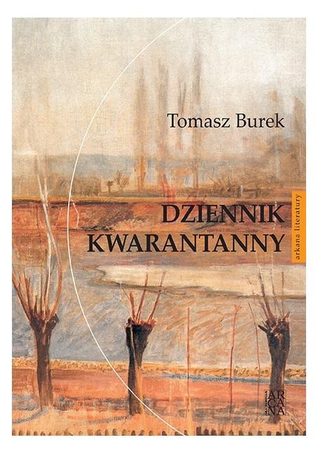 Dziennik kwarantanny Tomasz Burek