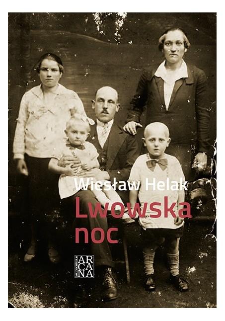 Wiesław Helak -Lwowska noc