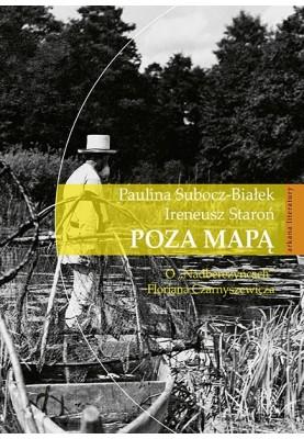 """Poza mapą.O """"Nadberezyńcach"""" Floriana Czarnyszewicza"""