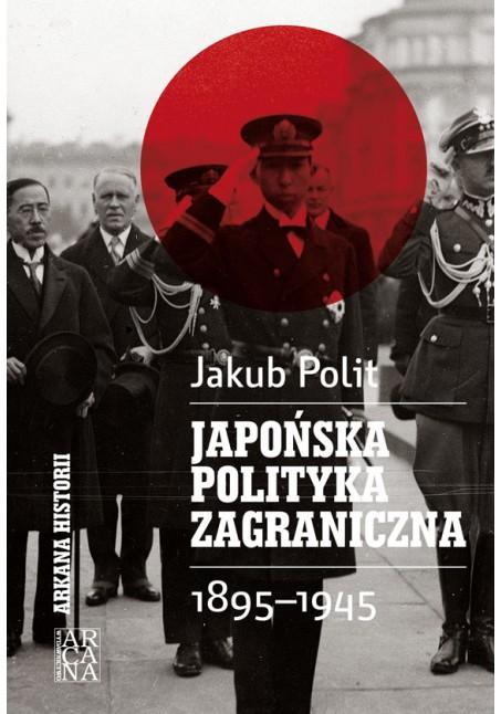 <em>Japońska polityka zagraniczna 1895-1945 </em>