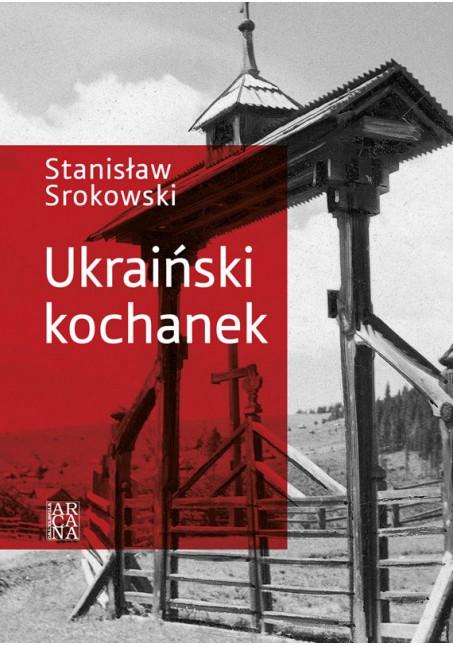 Stanisław Srokowski - Ukraiński kochanek