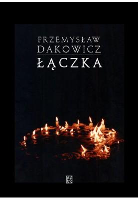 Przemysław Dakowicz - Łączka