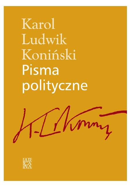 Karol Ludwik Koniński - Pisma politycze